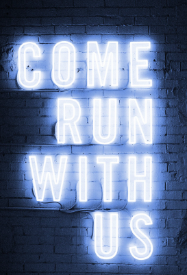 "Neon sign ""Come Run with Us"""